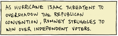 As Hurricane Isaac threatens to overshadow the Republican Convention, Romney struggles to win over Independent voters.